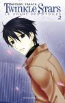 Twinkle Stars, Tome 2 - Natsuki Takaya