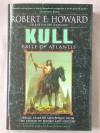 Kull: Exile Of Atlantis - Robert E. Howard