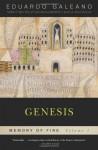 Genesis (Memory of Fire 1) - Eduardo Galeano