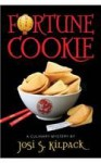 Fortune Cookie: A Culinary Mystery - Josi S. Kilpack