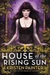 House of the Rising Sun - Kristen Painter