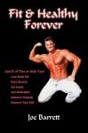Fit & Healthy Forever - Joe Barrett
