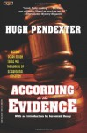 According to the Evidence - Hugh Pendexter, Jeremiah Healy