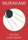Sputnik Sweetheart - Haruki Murakami