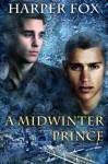 A Midwinter Prince - Harper Fox