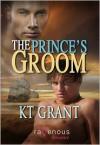 The Prince's Groom - K.T. Grant