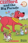 Clifford and the Big Parade: Scholastic Reader - Norman Bridwell