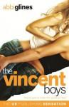 The Vincent Boys: Original - Abbi Glines