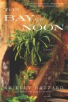 The Bay of Noon: A Novel - Shirley Hazzard