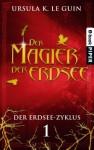 Der Magier der Erdsee: Der Erdsee-Zyklus 1 (German Edition) - Ursula K. Le Guin, Margot Paronis