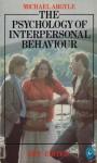 The Psychology of Interpersonal Behaviour - Michael Argyle
