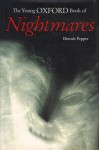 The Young Oxford Book Of Nightmares - Dennis Pepper, Martin Cottam, Paul Fisher Johnson, Ian Miller