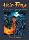 Heir to Fire: Zephyr Mesa - Rob M. Worley, Shannon Eric Denton, Patrick Coyle, Mike Dubisch