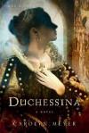 Duchessina: A Novel of Catherine de' Medici - Carolyn Meyer