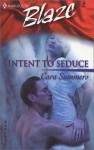 Intent to Seduce - Cara Summers