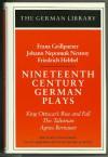 Nineteenth Century German Plays - Egon Schwarz