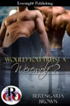Would You Trust a Werewolf? (Romance on the Go) - Berengaria Brown