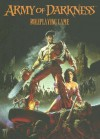 Army of Darkness: Roleplaying Game Corebook - Shane Lacy Hensley