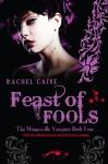 Feast of Fools - Rachel Caine