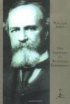 The Varieties of Religious Experience (Modern Library) - William James
