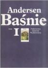 Baśnie. Tom I - Hans Christian Andersen
