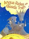 Angus Rides The Goods Train - Alan Durant, Chris Riddell