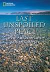 Last Unspoiled Place: Exploring Utah's Logan Canyon - Michael S. Sweeney