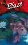 Do Me Right (Harlequin Blaze, #180) - Cindi Myers