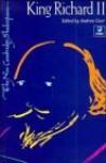 King Richard II - Andrew Gurr, William Shakespeare