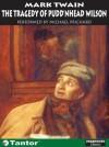 The Tragedy of Pudd'nhead Wilson - Mark Twain, Michael Prichard