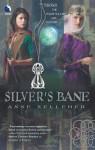 Silver's Bane - Anne Kelleher