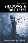 Shadows & Tall Trees 5 - Michael Kelly, Gary Fry, Claire Massey, Karin Tidbeck, D.P. Watt