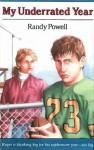 My Underrated Year - Randy Powell