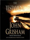 The Testament (Audio) - John Grisham, Frank Muller