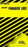 Cliffs Notes on Milton's Paradise Lost - R.C. Flannagan, James Lamar Roberts, Gary Carey