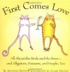 First Comes Love: All About the Birds and the Bees--and Alligators, Possums, and People, Too - Jennifer Davis, Clare MacKie