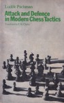 Attack And Defence In Modern Chess Tactics - Ludek Pachman, P.H. Clarke