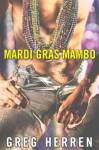 Mardi Gras Mambo - Greg Herren
