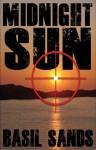 Midnight Sun - Basil Sands