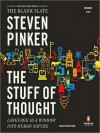 The Stuff of Thought: Language as a Window into Human Nature (MP3 Book) - Steven Pinker, Dean Olsher