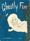 Ghostly Fun - Ann McGovern