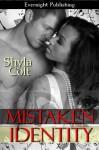 Mistaken identity - Shyla Colt
