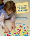 Teach Me to Do it Myself - Pat Thomas