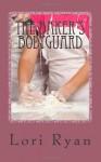 The Baker's Bodyguard - Lori Ryan