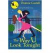 The Way U Look Tonight - Dianne Castell