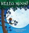Hello, Moon! - Francesca Simon, Ben Cort