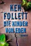Die Kinder Von Eden - Ken Follett