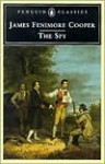 The Spy - James Fenimore Cooper, Wayne Franklin