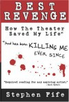 Best Revenge - Stephen Fife