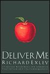 Deliver Me - Richard Exley